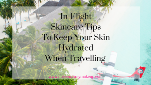 Even if you follow just 1 or 2 of these in-flight skincare tips, you'll lessen the effects of travelling on your skin and it will look and feel fresh and hydrated for longer