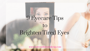 These simple eyecare tips will brighten tired eyes in an instant. And they'll also help reduce puffy, swollen eyes too.