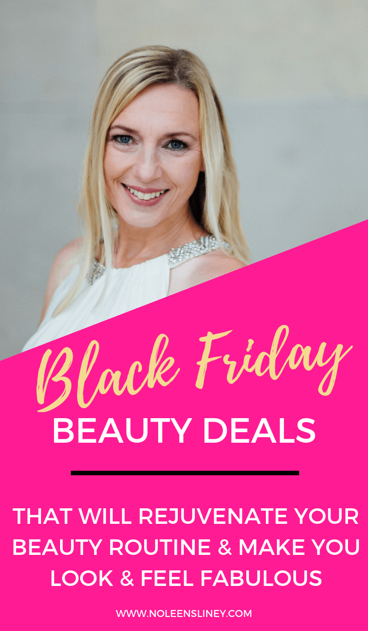 These Black Friday beauty deals are different as they'll give your beauty routine a refresh and make you look and feel absolutely fabulous