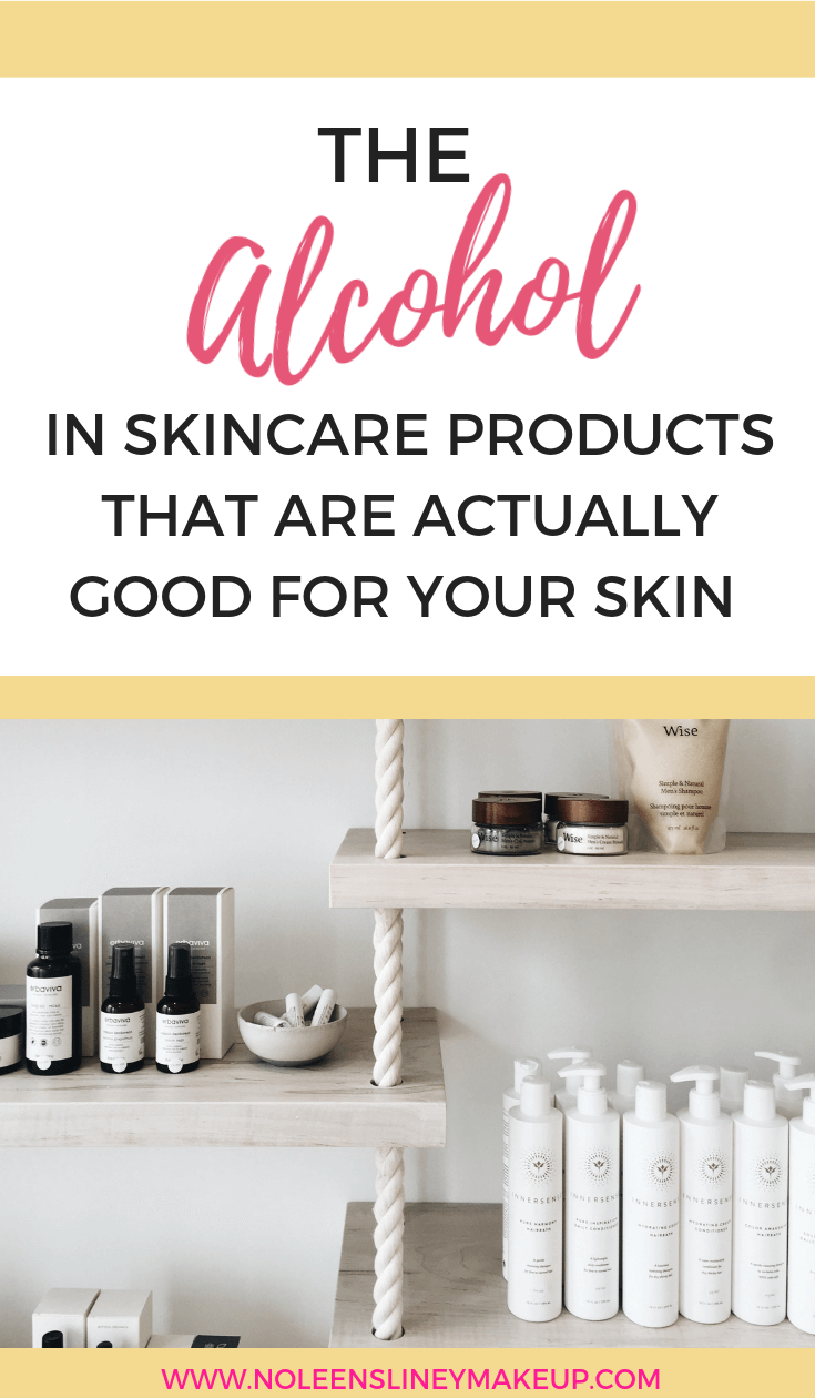 Not all alcohol in skincare products is bad for you. There are actually some that are very beneficial for your skin. Here's what they are and why they're so good for your skin.